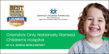 Arnold Palmer Hospital Named One of the Best Children's Hospitals