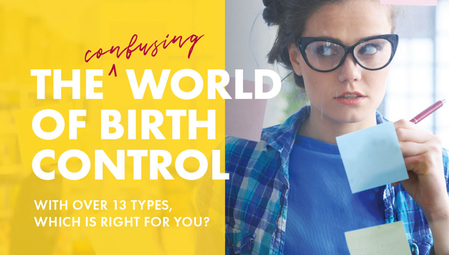 The Confusing World of Birth Control
