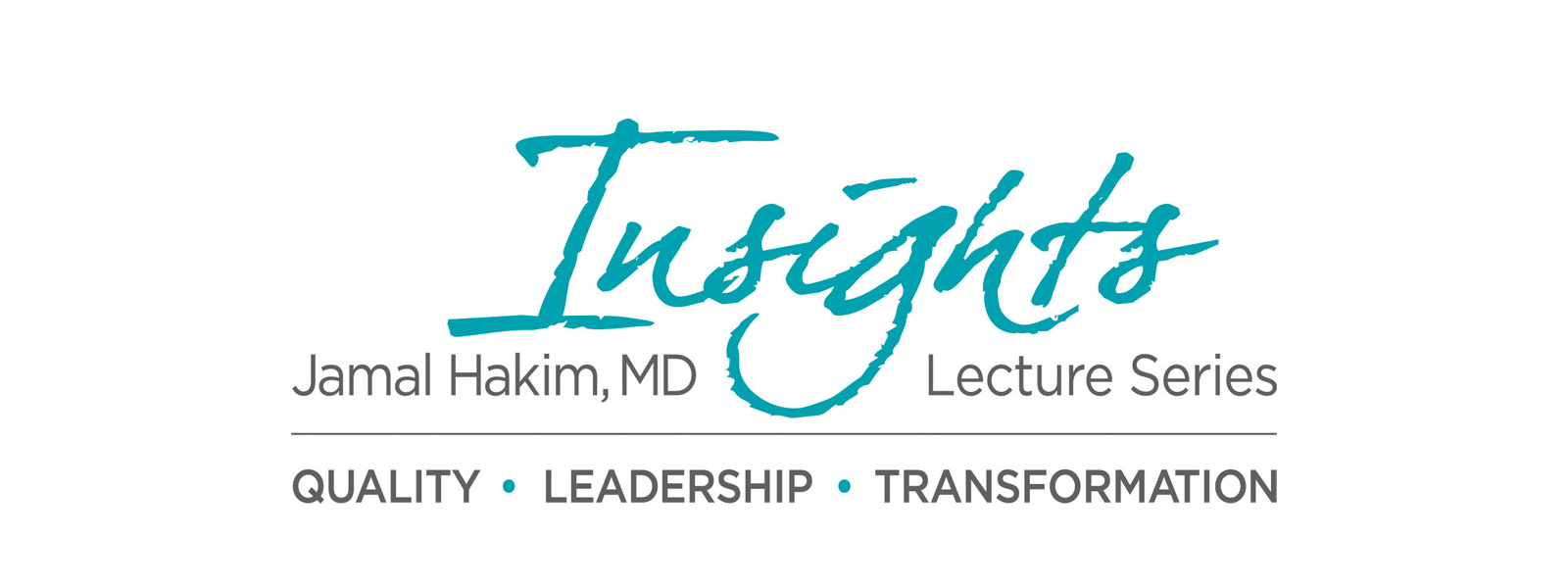 Jamal Hakim, MD Insights Lecture Series