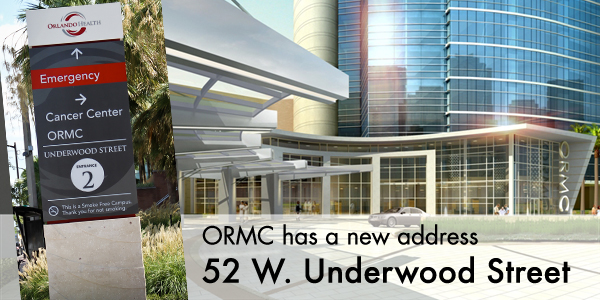 ORMC Has New Address - Orlando Health - One of Central Florida\'s ...