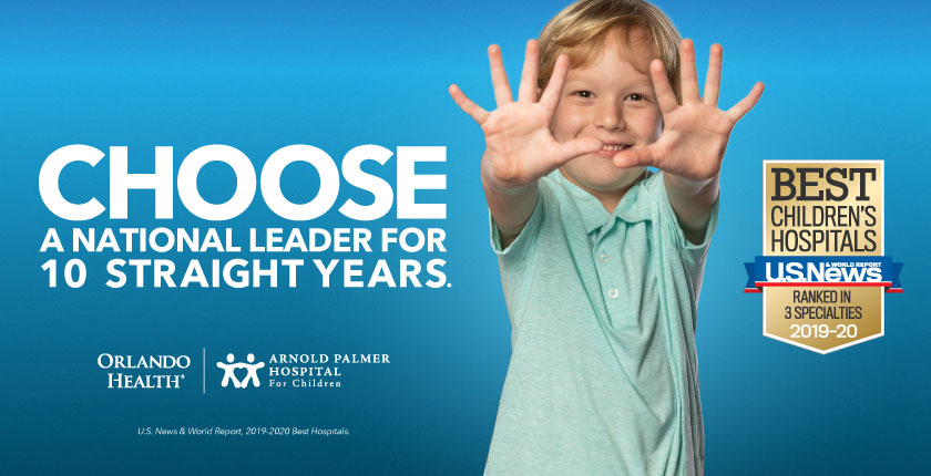 "Orlando Health Arnold Palmer Hospital for Children Named a ""Best Children's Hospital"" in 3 Specialties"