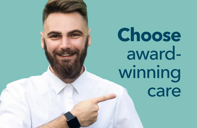 Choose Award Winning Care
