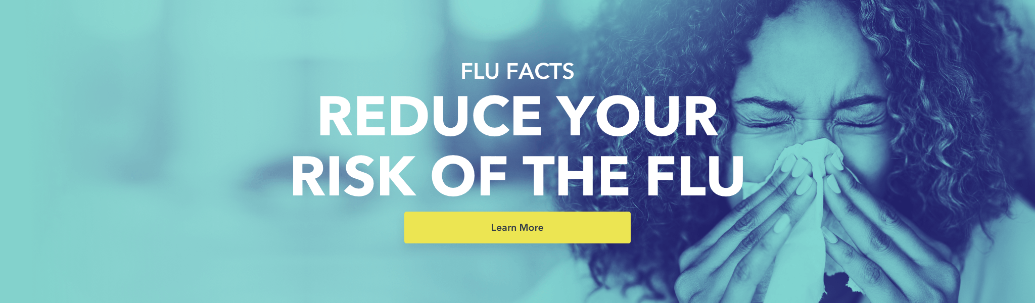 Reduce your risk of the flu